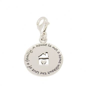 STERLING SILVER 15mm A house is not a home without the love of a family CLIP ON CHARM PENDANT