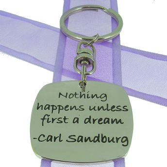 SQUARE POETIC AFFIRMATION KEY RING - Nothing happens unless first a dream - KC-1-15