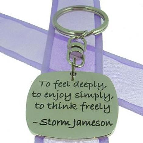 SQUARE POETIC AFFIRMATION KEY RING - -To feel deeply, to enjoy simply, to think freely -KC-1-27