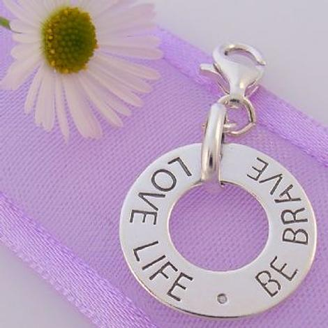 STERLING SILVER 16mm LOVE LIFE BE BRAVE CLIP ON CHARM 925-54-706-9394