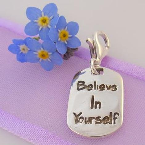 STERLING SILVER BELIEVE IN YOURSELF CLIP ON CHARM -925-54-706-9811