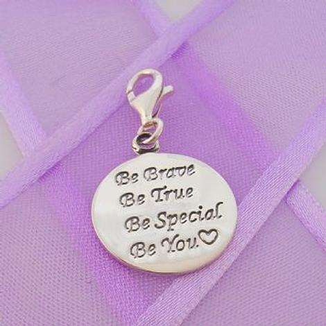 STERLING SILVER 16mm BE BRAVE BE TRUE BE SPECIAL BE YOU CLIP ON CHARM PENDANT 925-54-706-10822