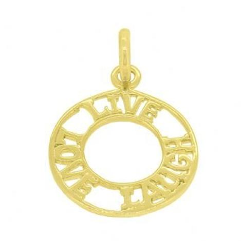 9CT YELLOW GOLD 17mm AFFIRMATION LIVE LOVE LAUGH OPEN CIRCLE CHARM