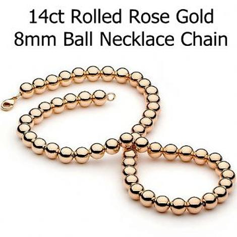 14CT ROLLED ROSE GOLD 8mm BALL CHAIN NECKLACE